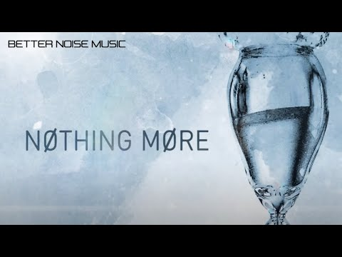 Nothing More - Just Say When (Lyric Video)