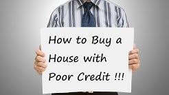 How to Buy a House with Poor Credit