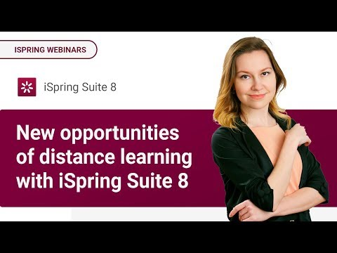 New opportunities of distance learning with iSpring Suite 8   2015 06 11