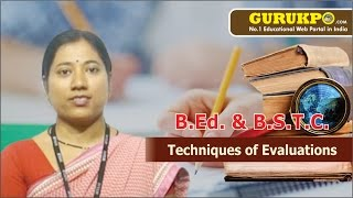 Techniques of Evaluation Lecture by Arti Gupta, BEd