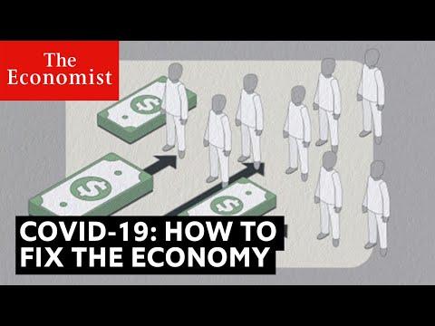 Covid-19: how to fix the economy | The Economist