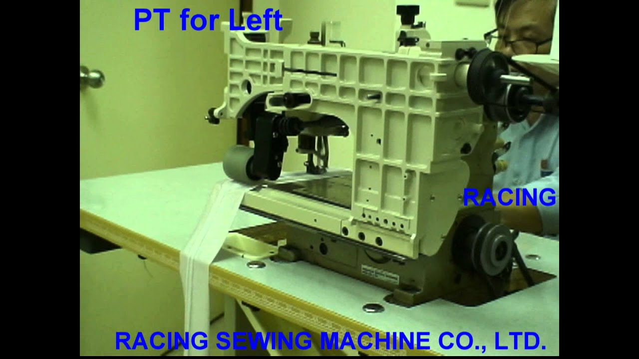 RACING PT FOR LEFT HAND SEWING MACHINE - YouTube