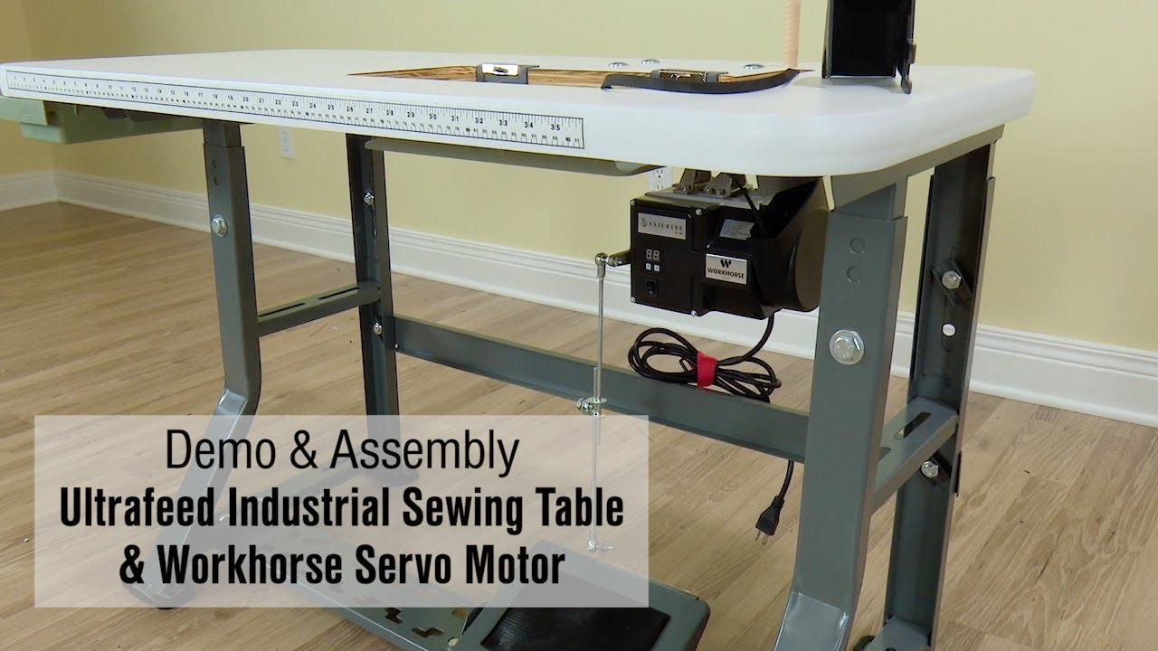 Demo assembly of ultrafeed industrial sewing table workhorse demo assembly of ultrafeed industrial sewing table workhorse servo motor watchthetrailerfo