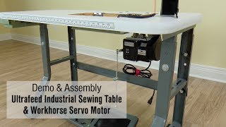 Demo & Assembly of Ultrafeed Industrial Sewing Table & Workhorse Servo Motor