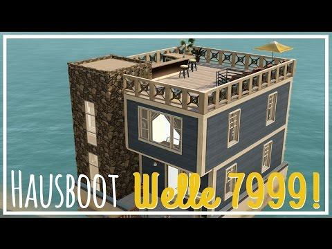 """Sims 3 Hausbau - Hausboot """"Welle 7999!"""""""