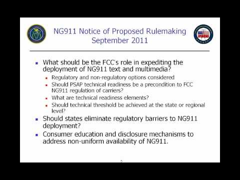 NENA Webinar: NPRM Explained - The FCC's Recent Action to Enable NG9-1-1 (10.13.11)