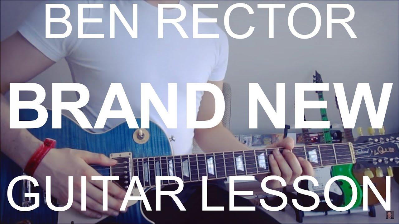 Ben Rector Brand New Guitar Lessontutorialchords Youtube