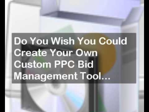 Ppc Bid Management Tool How Build Your Own Ppc Bid Management Software Youtube
