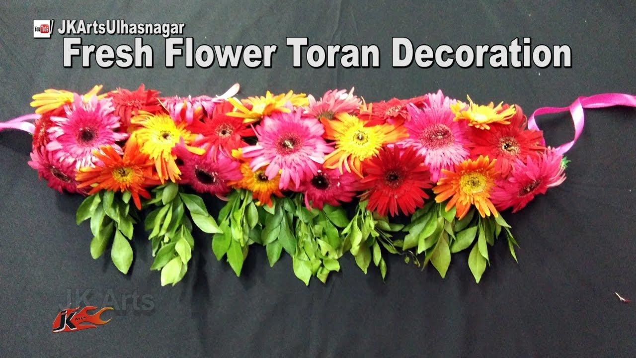 Diy Toran Bandhanwar From Fresh Flowers How To Make Jk Arts 1100