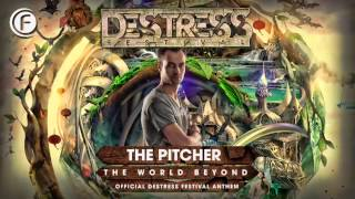 Destress Festival 2015 | The Pitcher - The World Beyond (Official Destress Festival Anthem 2015)