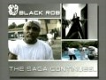 watch he video of Black Rob - Bad Boy The Saga Continues