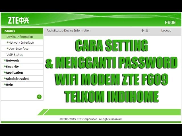 Cara Setting / Ganti Password Wifi Indihome ZTE F609/F660