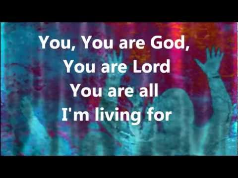 You, You Are God - Lyrics