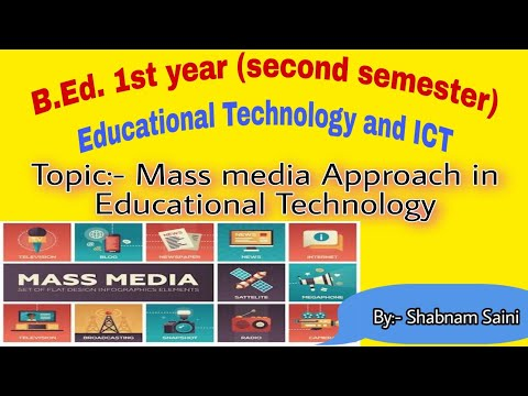 Mass media approach in educational technology in hindi.