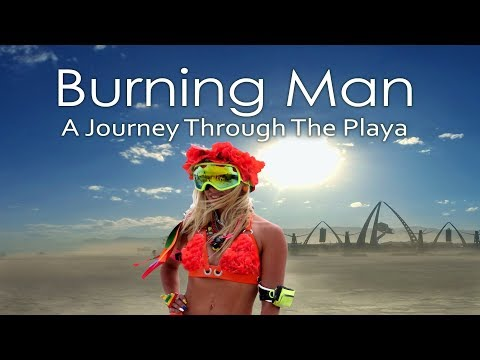 Burning Man:  A Journey Through The Playa