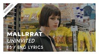 Mallrat - Uninvited // Lyrics - Letra