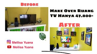 Super Hemat || Make Over Ruang Tv, Only Rp. 47.800