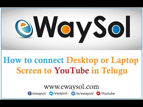 How to connect Desktop or Laptop screen to YouTube Live Stream in Telugu