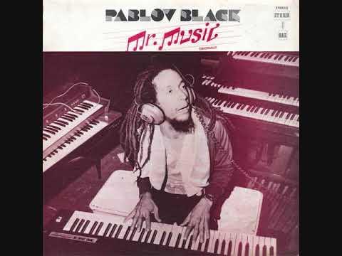 Pablov Black - Mr. Music Originally - 1979 (Full)