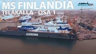 ms Finlandia telakalla osa 1