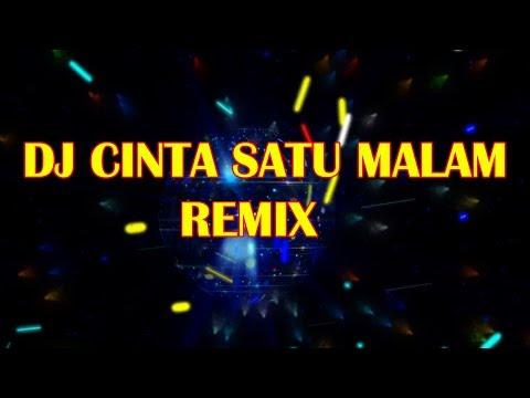 DJ CINTA SATU MALAM REMIX ( FUNKOT )