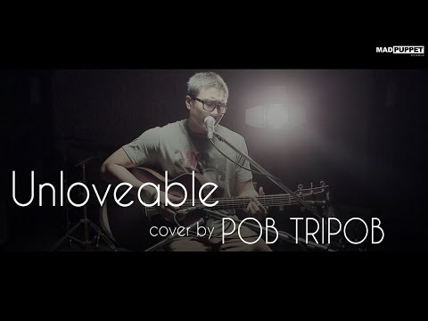 [ภพค่ำ] Unloveable - Mild  (Cover) | Pob Tripob