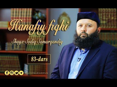 83-dars. Hanafiy fiqhi: Vakolatga oid hukmlar (davomi) (Shayx Sodiq Samarqandiy)