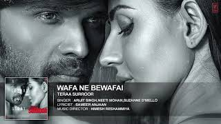 Gambar cover y2mate com   wafa ne bewafai full song audio teraa surroor himesh reshammiya farah karimaee t series