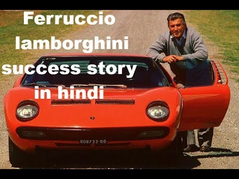 Ferruccio Lamborghini Success Story In Hindi Youtube