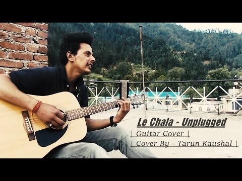LE CHALA | ONE NIGHT STAND | Jubin Nautiyal | Jeet Gannguli | T-Series | Cover By Tarun Kaushal
