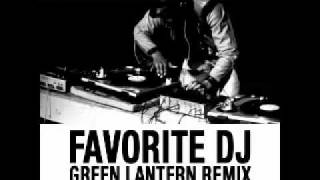 FAVORITE DJ (GREEN LANTERN REMIX) FEAT. JIM JONES, BUN B & GAME
