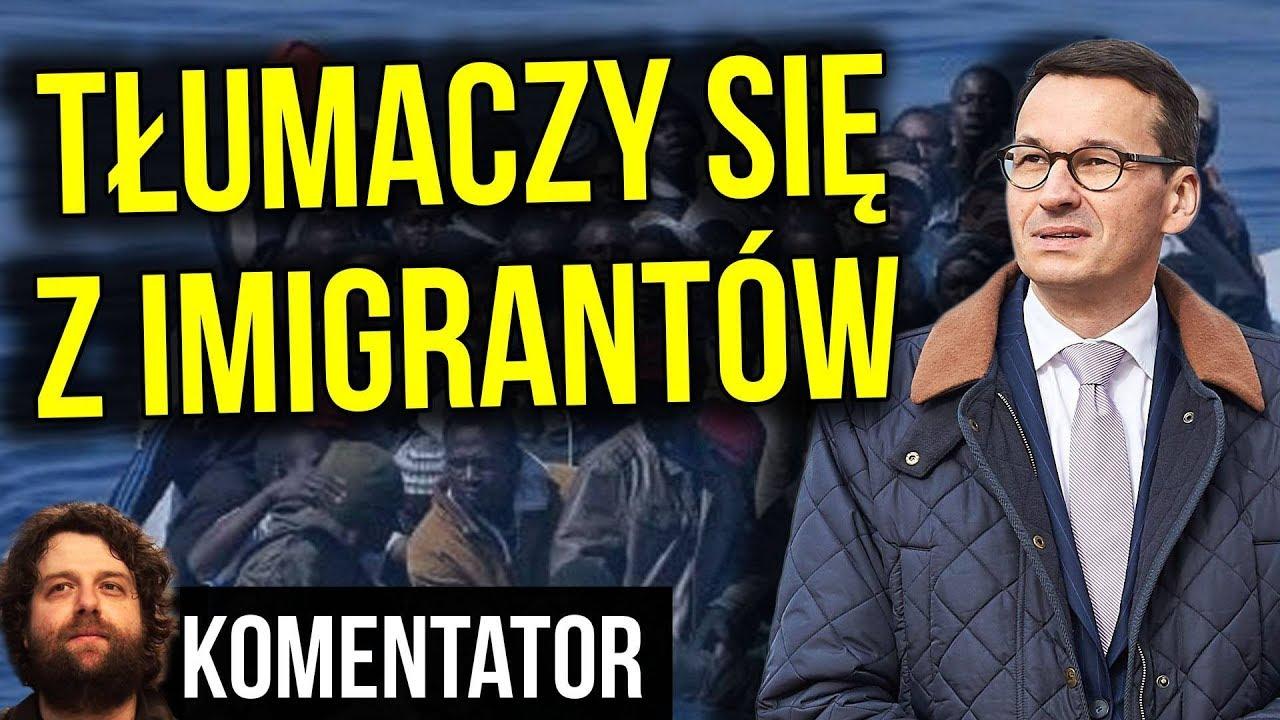 Mateusz Morawiecki NARESZCIE Tłumaczy się z Imigrantów w Polsce - Skutecznie? Analiza Komentator