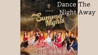 """TWICE(트와이스) """"Dance The Night Away"""" 1시간 연속재생 (1hour, 무한반복)"""