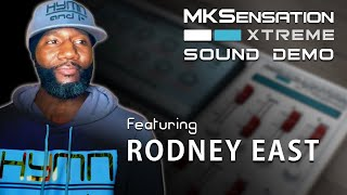 MKSensation Xtreme 2.0 - Featuring Rodney East