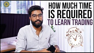 HOW MUCH TIME IS REQUIRED TO LEARN TRADING |VENTESKRAFT|