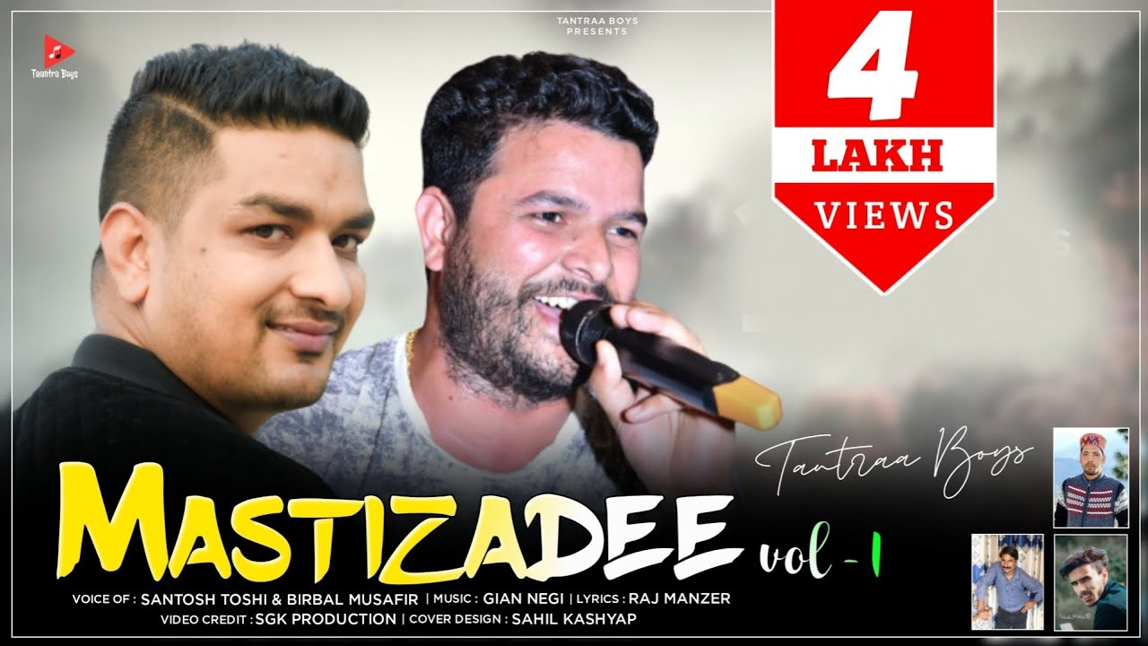 Download Mastizade | Latest Pahari song 2021 | Santosh Toshi & Birbal Musafir | Gian Negi | Taantra Boys