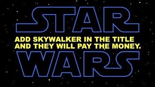 """The """"Final"""" Rise of Skywalker Trailer Shows Desperation From Lucasfilm"""