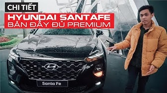 [Chi Tiết] HYUNDAI SANTA FE 2019 bản đủ Premium cao cấp, giá 1,185 - 1,245 tỷ | Whatcar.vn