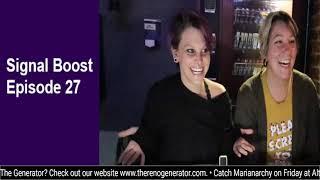 "Signal Boost Episode 27: Nick Ramirez and Jamie ""Pineapple"" Chapman"