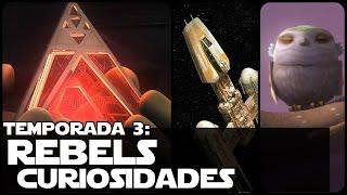 Star Wars Temporada 3 De Rebels Curiosidades y Critica