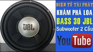 Khám Phá Nội Thất Loa JBL, Bass 30 Hai Cầu, Bass 30 JBL Subwoofer ✔