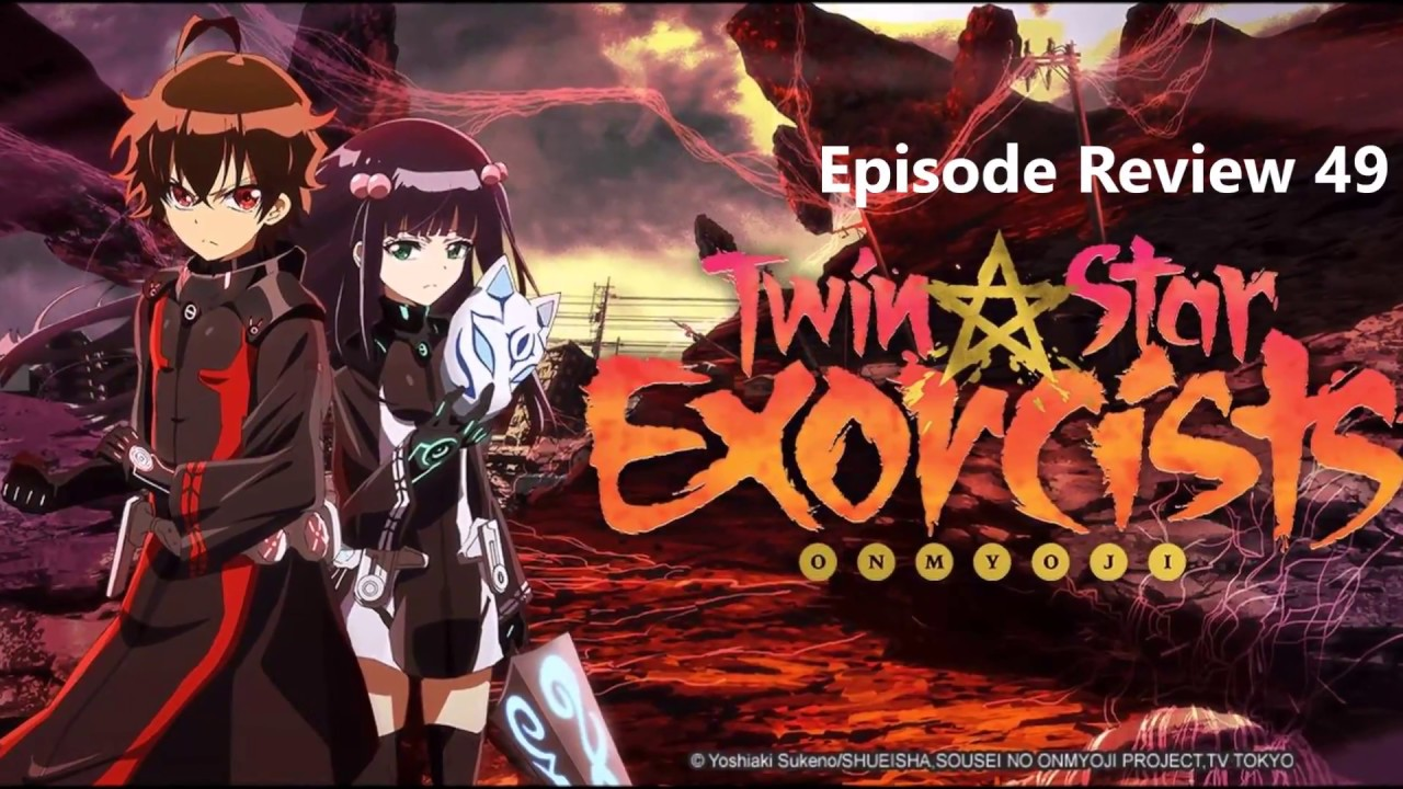 Download Twin Star Exorcists Anime Review Episode 49