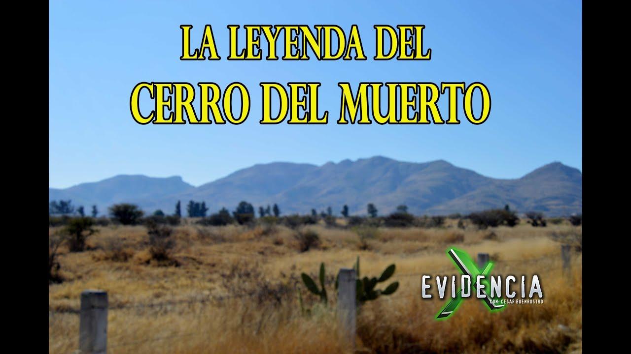 Cerro Del Muerto, Leyendas Desde Aguascalientes