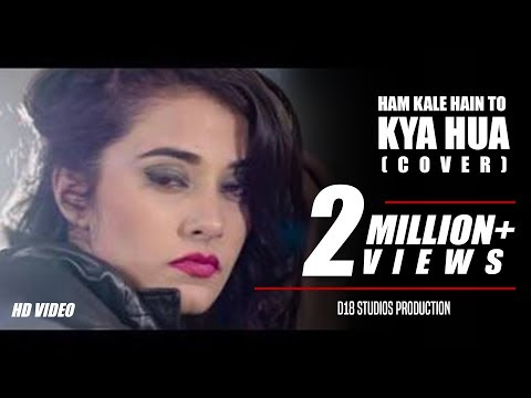 Hum Kale Hain To Kya Hua (Cover) - Three NA's feat. Steffy Patel (Prod. by D18) | Hindi Song 2017