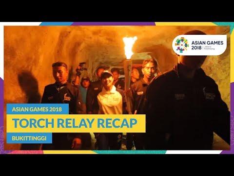 Asian Games 2018 - Torch Relay Recap (Bukittinggi)