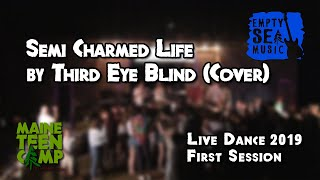 Semi Charmed Life by Third Eye Blind Cover - Maine Teen Camp
