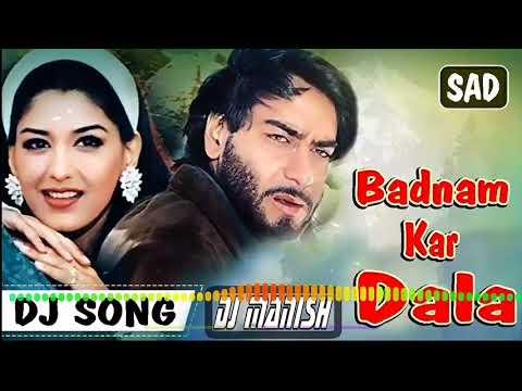 Bewafa Tune Tune Pyar Me Badnam Kar Dala ReMix   Sad Song   DjManish Mix