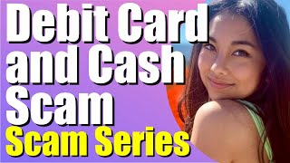 Cash and Debit Card Scam | Philippines Scam | meet a Filipina | Marry a Pinay
