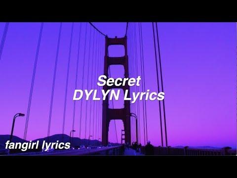 Secret || DYLYN Lyrics