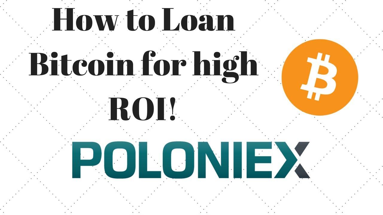 How to loan bitcoin on Poloniex with 0.1% ROI Daily! - YouTube